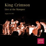 King Crimson, Live At The Marquee August 10, 1971 (CD)