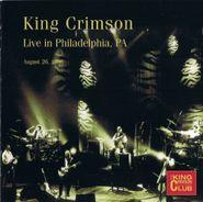 King Crimson, King Crimson Collectors Club Live In Philadelphia August 26, 1996 (CD)