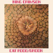 "King Crimson, Cat Food / Groon [50th Anniversary Edition] (10"")"
