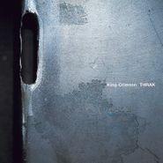 King Crimson, Thrak [200 Gram Vinyl] (LP)