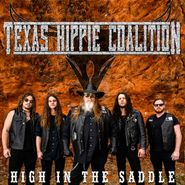 Texas Hippie Coalition, High In The Saddle (CD)