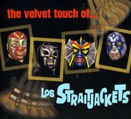 Los Straitjackets, The Velvet Touch Of Los Straitjackets (CD)