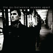 The Go-Betweens, Oceans Apart [Limited Edition] (CD)