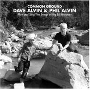 Dave Alvin, Common Ground: Dave Alvin & Phil Alvin Play And Sing The Songs Of Big Bill Broonzy (LP)