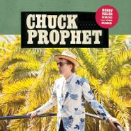 Chuck Prophet, Bobby Fuller Died For Your Sins (LP)