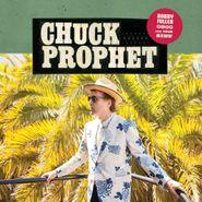 Chuck Prophet, Bobby Fuller Died For Your Sins (CD)