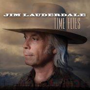 Jim Lauderdale, Time Flies (LP)