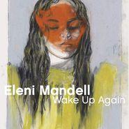 Eleni Mandell, Wake Up Again (CD)