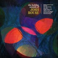 Josh Rouse, The Holiday Sounds Of Josh Rouse (CD)