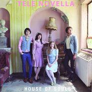 Tele Novella, House Of Souls (LP)