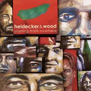 Heidecker & Wood, Starting From Nowhere (CD)