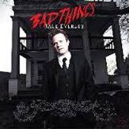 "Jace Everett, Bad Things (12"")"
