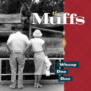 The Muffs, Whoop Dee Doo (LP)