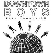 Downtown Boys, Full Communism (CD)