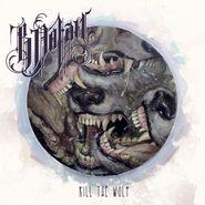B. Dolan, Kill The Wolf (CD)