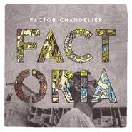 Factor Chandelier, Factoria (LP)