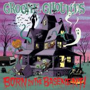 Groovie Ghoulies, Born In The Basement! (CD)