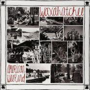 Waxahatchee, American Weekend (LP)
