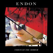 Endon, Through The Mirror (LP)
