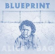 Alice Bag, Blueprint (LP)