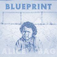 Alice Bag, Blueprint [Blue Vinyl] (LP)