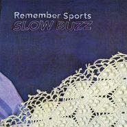 Remember Sports, Slow Buzz (CD)