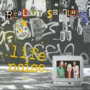 Reality Something, Life Noise (Cassette)