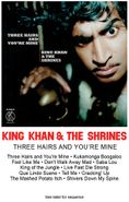 King Khan & His Shrines, Three Hairs And You're Mine (Cassette)