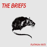 The Briefs, Platinum Rats (CD)