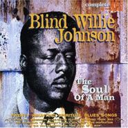 Blind Willie Johnson, The Soul Of A Man (LP)