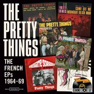 """The Pretty Things, The French EPs 1964-69 [Record Store Day] (7"""")"""