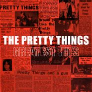 The Pretty Things, Greatest Hits (CD)