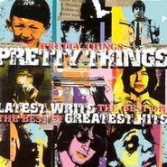 The Pretty Things, Latest Writs, Greatest Hits [180 Gram Vinyl] (LP)