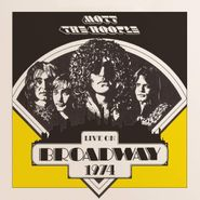 Mott The Hoople, Live On Broadway 1974 (LP)