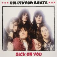 The Hollywood Brats, Sick On You (LP)
