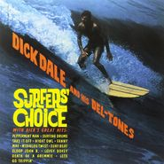Dick Dale & His Del-Tones, Surfers' Choice (LP)
