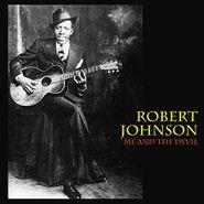 Robert Johnson, Me And The Devil (LP)
