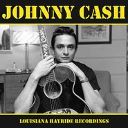 Johnny Cash, Louisiana Hayride Recordings (LP)