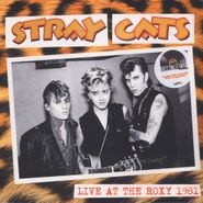 Stray Cats, Live At The Roxy 1981 (LP)