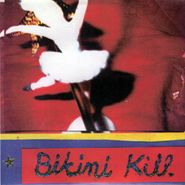 "Bikini Kill, New Radio (7"")"