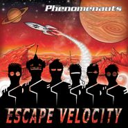The Phenomenauts, Escape Velocity (CD)