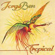 Jorge Ben, Tropical (LP)