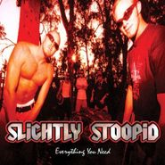 Slightly Stoopid, Everything You Need (CD)