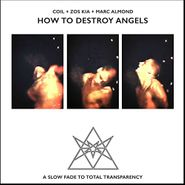 Coil, How To Destroy Angels (LP)