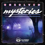 Gary Malkin, Unsolved Mysteries: Ghosts Hauntings The Unexplained [OST] (LP)