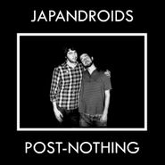 Japandroids, Post-Nothing (LP)