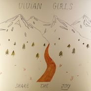 Vivian Girls, Share The Joy [Limited Edition, Colored Vinyl] (LP)