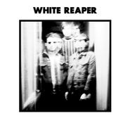 "White Reaper, White Reaper EP (12"")"