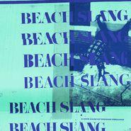 Beach Slang, A Loud Bash Of Teenage Feelings [Blue Vinyl] (LP)