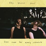 Free Cake For Every Creature, The Bluest Star (LP)